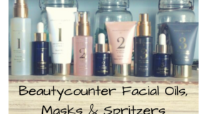 Beautycounter Facial Oils and Masks – Which Ones are Right for You?